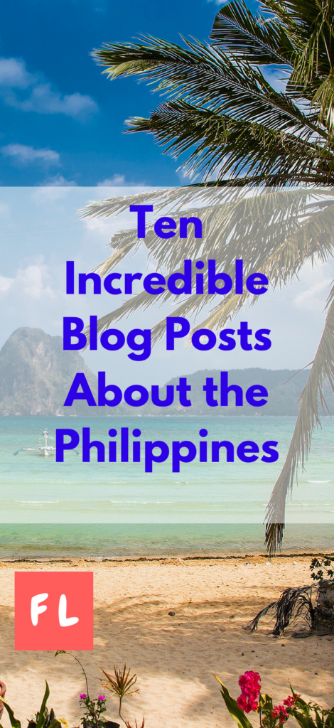10 Great blog posts about the Philippines
