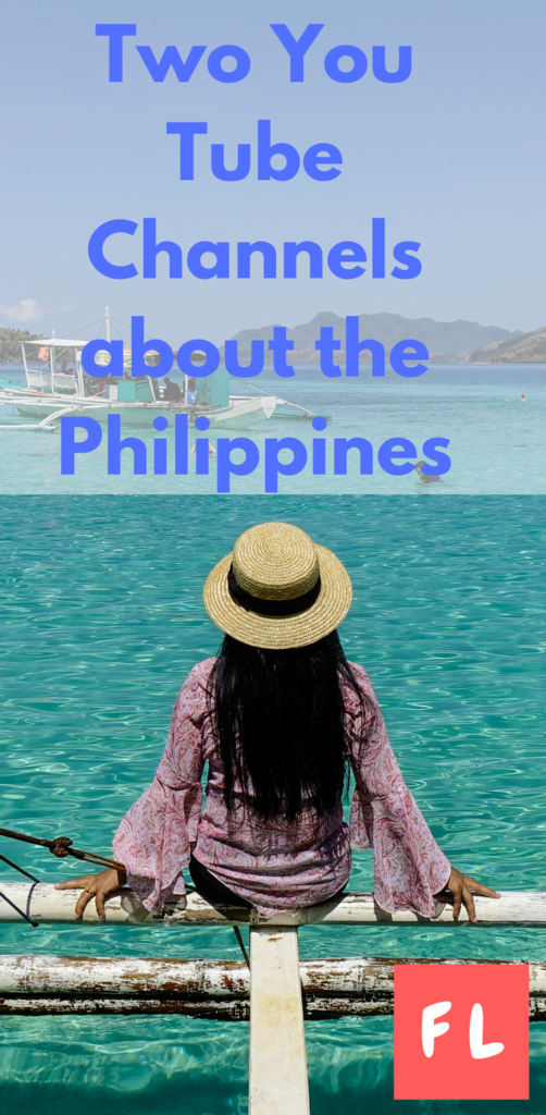 You Tube channels Philippines Expat